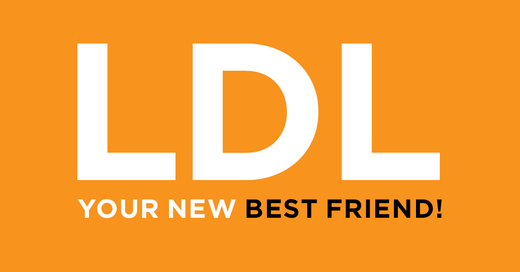 LDL is your friend