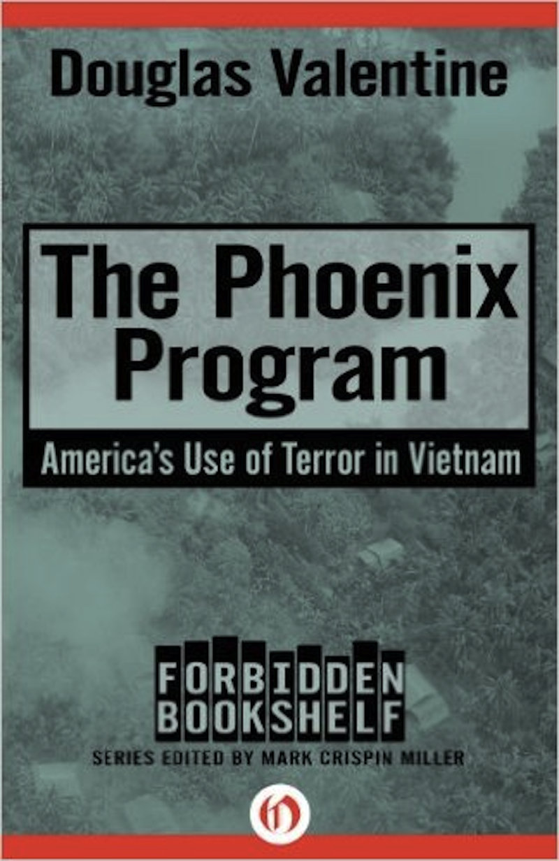 "The CIA's 'Phoenix Program' in Vietnam: Practice run for the ""war on terror"""
