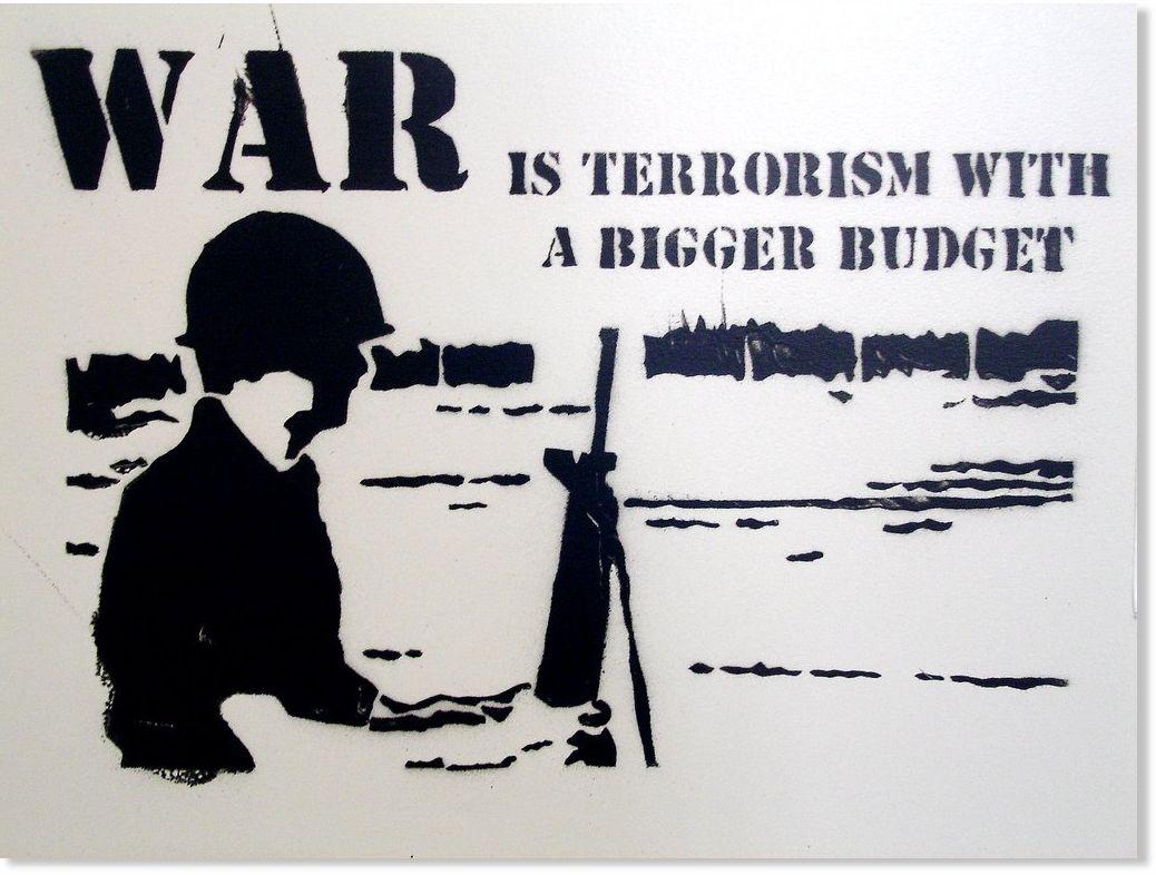 http://www.sott.net/image/s2/43404/full/war_is_terrorism_with_a_bigger.jpg