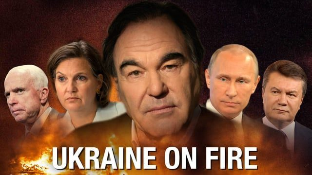 'Ukraine on Fire': How US, Not Russia, Destroyed Ukraine - Oliver Stone Documentary Finally Available (VIDEO) -- Sott.net