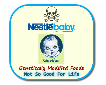 How Nestle Gerber Poison Babies With Genetically Modified