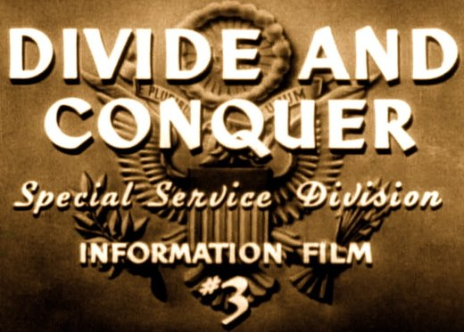 Divide & Conquer: The ways and means of international tyranny and global domination