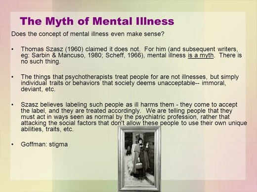 The myth of mental illness: Psychiatry is a fraud and it is all about control