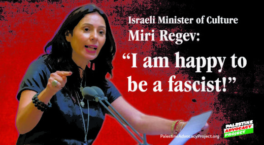 "Miri Regev, Israeli Minister of Culture and Sport: ""I am happy to be a fascist"""