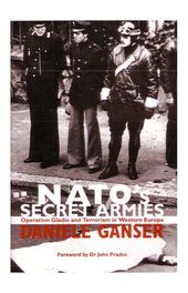 Daniel Ganser NATO Secret Armies Operation Gladio