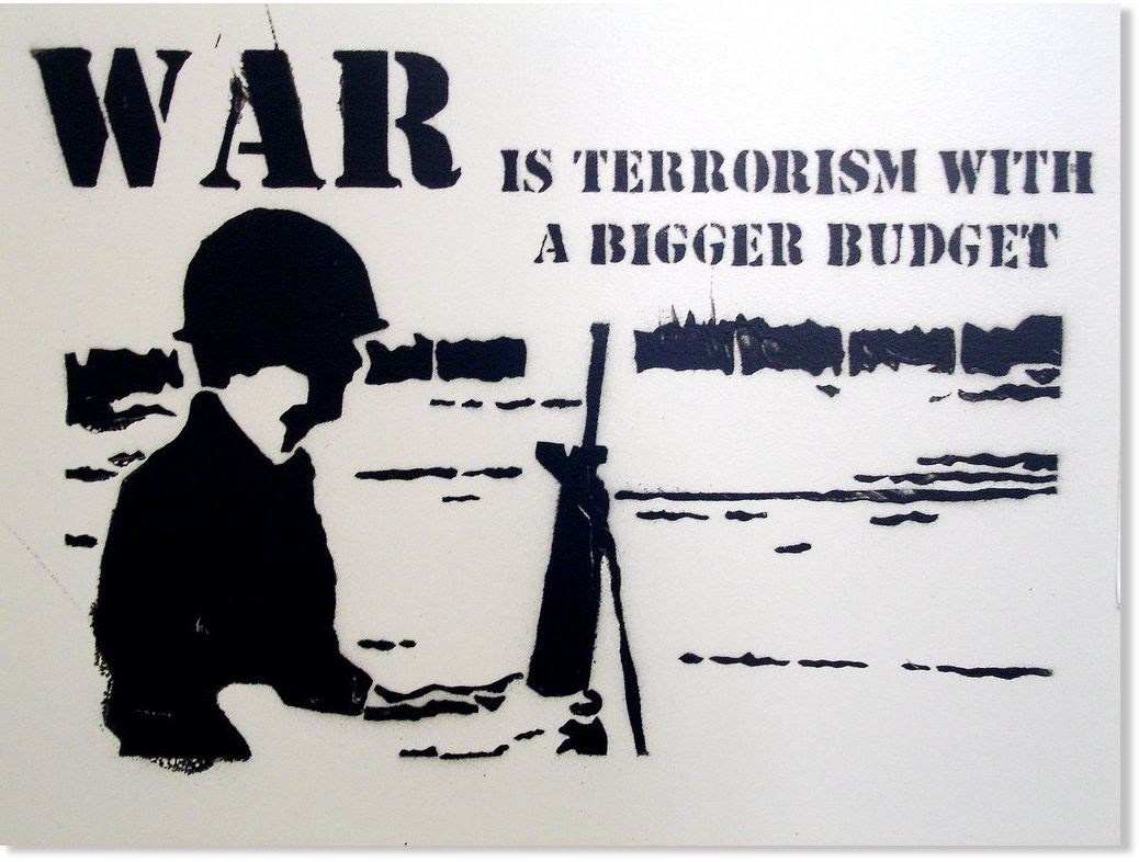 is the use of terrorism simply war by other means Terrorism, like war, is the continuation of politics by other means indeed, terrorism has been an integral and normal part of politics or the spectrum of 'political' activity for almost as long as organized polities have existed.