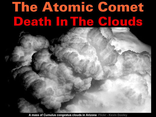 Death from the clouds - Toxic Comets