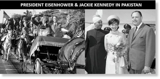 Eisnhower Jackie Kennedy Pakistan