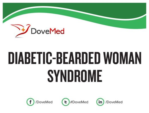 Diabetic-Bearded Woman Syndrome