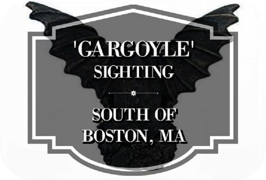 Gargoyle sighting in MA