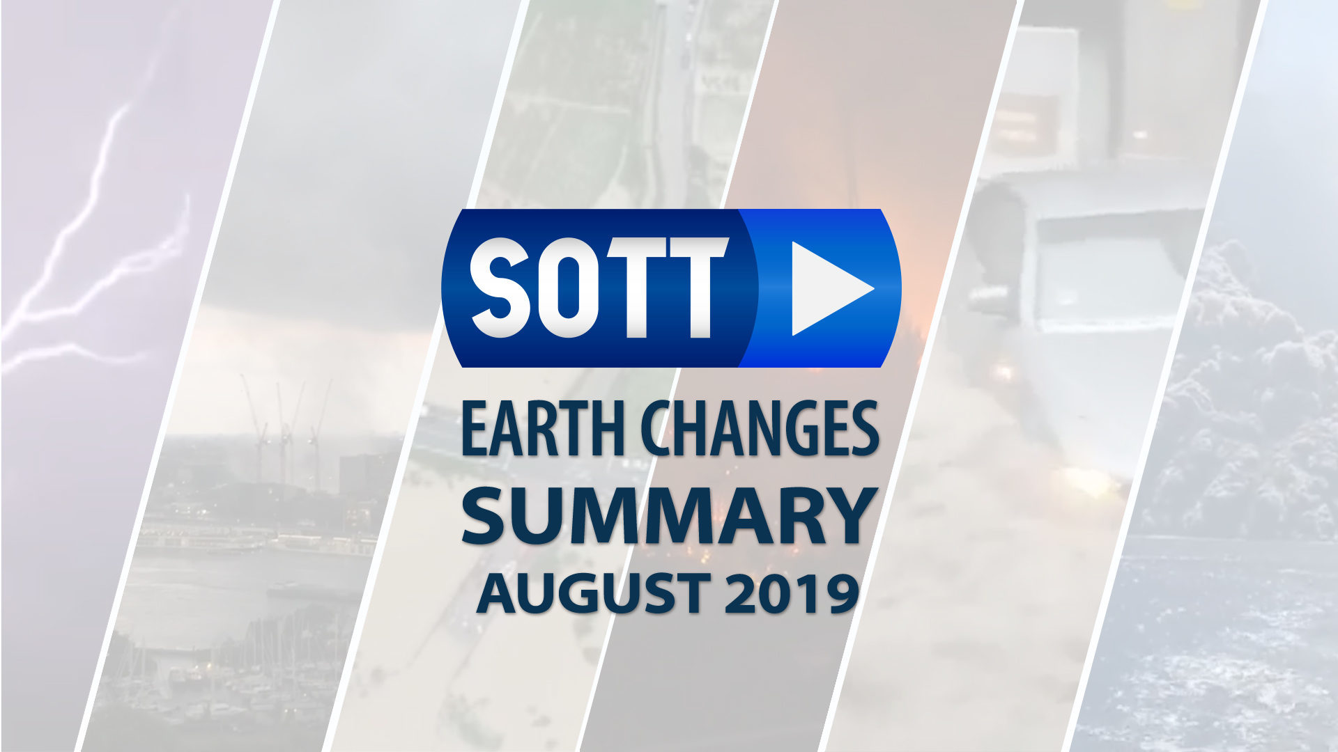 SOTT Earth Changes Summary - August 2019: Extreme Weather