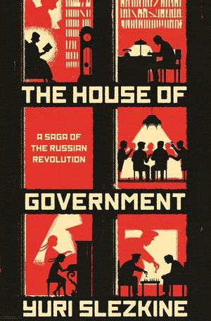 house government book yuri slezkine