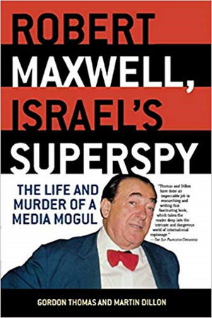 robert maxwell mossad superspy book