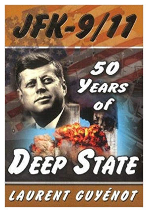 JFK-911 - 50 Years of the Deep State