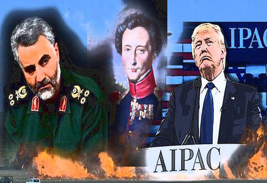 Soleimani, Clausewitz,Trump and AIPAC