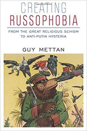 Creating Russophobia