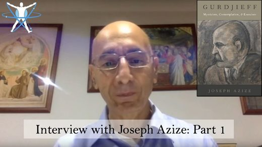 MindMatters: Interview with Joseph Azize Pt. 1: Gurdjieff, Mysticism, Exercises