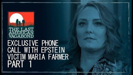 Epstein victim Maria Farmer speaks with Whitney Webb, full phone call - Part 1