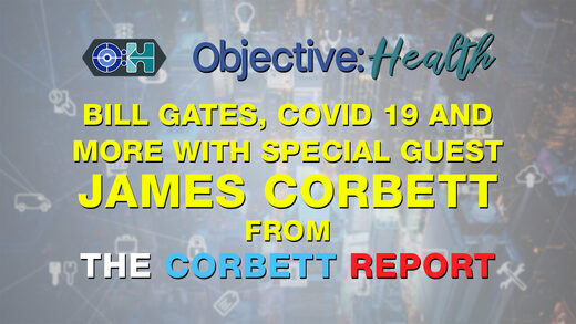 objective health james corbett interview
