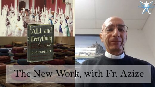 MindMatters: Father Joseph Azize Interview: Gurdjieff's Legacy and the 'New Work'