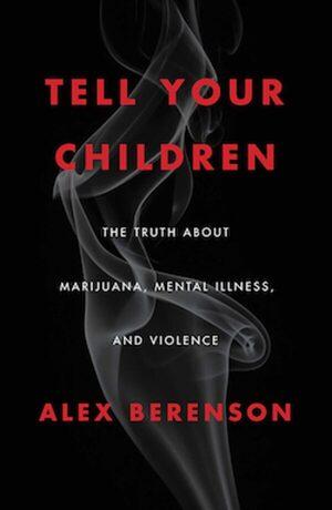 marijuana book alex berenson