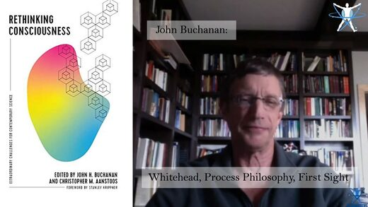 MindMatters: Interview with John Buchanan: Alfred North Whitehead - A Philosophy For Our Time
