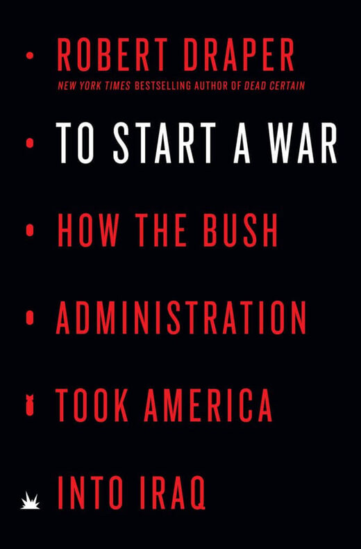 Why did the US stupidly invade Iraq in 2003? Remarkable new book is the most exhaustive look yet