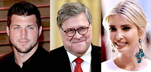 Tim Tebow/Bill Barr/Ivanka Trump