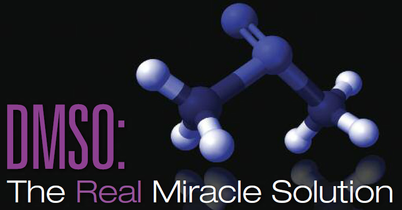 DMSO - The Real Miracle Solution