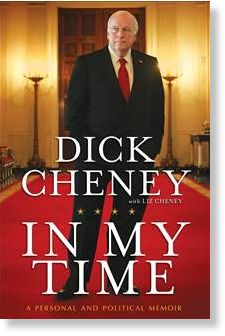 cheney, in my time