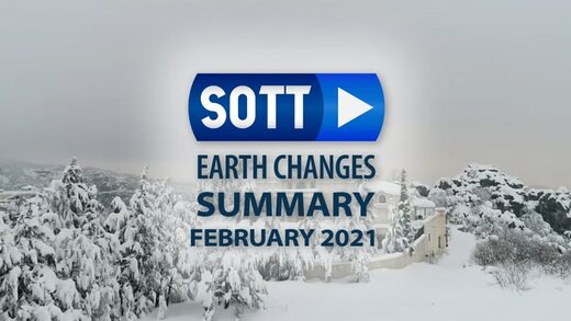 SOTT Earth Changes Summary - February 2021: Extreme Weather, Planetary Upheaval, Meteor Fireballs