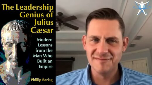 MindMatters: Phillip Barlag: The Leadership Genius of Julius Caesar