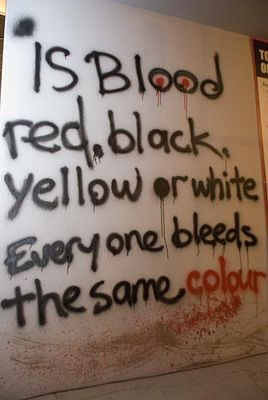 everyone bleeds same color